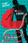 Image for So bad a death