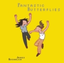 Image for Fantastic Butterflies