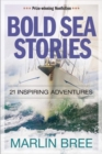Image for Bold Sea Stories : 21 inspiring adventures