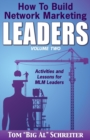 Image for How To Build Network Marketing Leaders Volume Two : Activities and Lessons for MLM Leaders