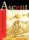Image for Ascent  : the mountains of the Tour de France