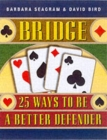 Image for Bridge  : 25 ways to be a better defender