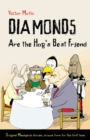 Image for Diamonds are the hog's best friends