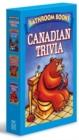 Image for Canadian Trivia Box Set : Bathroom Book of Canadian Trivia, Bathroom Book of Canadian Quotes, Bathroom Book of Canadian History