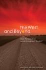 """Image for The West and Beyond : New Perspectives on an Imagined """"Region"""""""