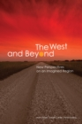 """Image for The West and Beyond: New Perspectives on an Imagined """"Region"""""""