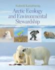 Image for Arctic Ecology and Environmental Stewardship : Avatimik Kamattiarniq