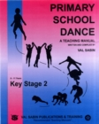 Image for Primary school dance  : a teaching manual: Key stage 2, 8-11 years