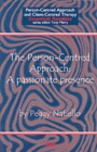 Image for The person-centred approach  : a passionate presence