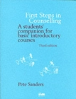 Image for First steps in counselling  : a students' companion for basic introductory courses