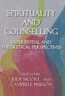 Image for Spirituality and counselling  : experiential and theoretical perspectives