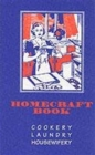 Image for Homecraft book  : cookery, laundry, housewifery