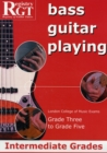 Image for RGT Bass Guitar Playing Intermediate Grades 3-5