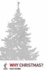 Image for Why Christmas?