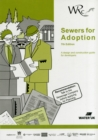 Image for Sewers for adoption  : a design and construction guide for developers