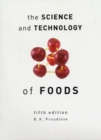 Image for The science and technology of foods