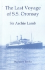 Image for The Last Voyage of S.S. Oronsay : A Questionable Venture