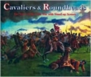 Image for Cavaliers and Roundheads : The Story of the Civil War with Stand-up Scenes