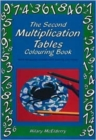 Image for The Second Multiplication Tables Colouring Book : Solve the Puzzle Pictures While Learning Your Tables