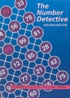 Image for The Number Detective : 100 Number Puzzles to Test Your Logical Thinking
