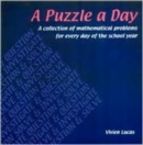 Image for A Puzzle a Day : A Collection of Mathematical Problems for Every Day of the School Year