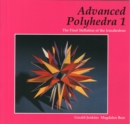 Image for Advanced Polyhedra 1 : The Final Stellation of the Icosahedron
