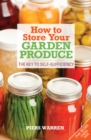 Image for How to store your garden produce  : the key to self-sufficiency