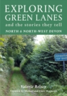 Image for Exploring green lanes  : and the stories they tell