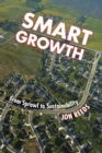 Image for Smart growth  : from sprawl to sustainability