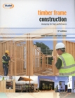 Image for Timber frame construction  : designing for high performance