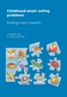 Image for Childhood-onset eating problems  : findings from research