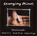 Image for Changing Minds - A Multimedia