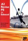 Image for A2 revise PE for Edexcel  : A2 unit 3: Preparation for optimum sports performance