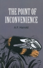 Image for The point of inconvenience