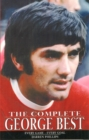 Image for The complete George Best  : every match - every goal