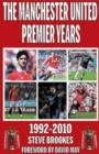 Image for Manchester United Premier Years : 1992-2010