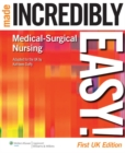 Image for Medical-surgical nursing made incredibly easy!