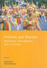 Image for Festivals and tourism  : marketing, management and evaluation