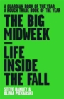 Image for The big midweek  : life inside The Fall