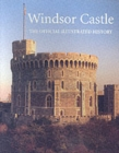 Image for Windsor Castle  : the official illustrated history