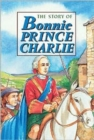 Image for The story of Bonnie Prince Charlie