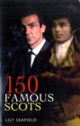 Image for 150 famous Scots