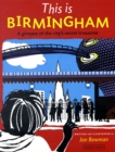 Image for This is Birmingham  : a glimpse of the city's secret treasures