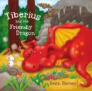 Image for Tiberius and the friendly dragon