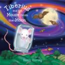 Image for Tiberius and the mouse from the Moon