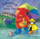 Image for Tiberius and the rainy day
