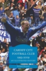 Image for Cardiff City Football Club, 1993-2013  : a pictorial history
