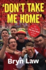 Image for Don't Take Me Home