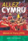 Image for Allez Cymru : Wales at Euro 2016