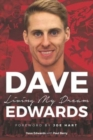 Image for Dave Edwards : Living My Dream